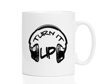 Turn It Up Mug / DJ Gift / Headphones Mug / Music Lover Gift / Metalhead Gift / Techno Gift / Free Gift Wrap Upon Request / Cute Mug
