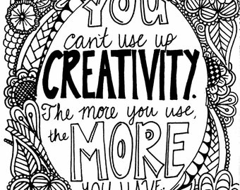 You Can't Use Up Creativity- Digital Download