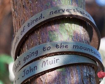 Leather Wrap Bracelet -- John Muir Quote