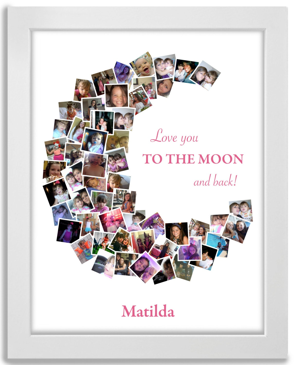 I Love You To The Moon And Back: I Love You To The Moon And Back Picture Collage