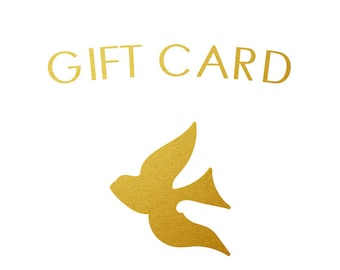 GIFT CARD - Golden Finch Co. - Choose Your Amount, Receive an Electronic Gift Certificate File to Print/Send to Recipient