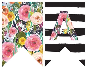 Printable Banner---Floral and Striped, all letters included, spell out any message and name