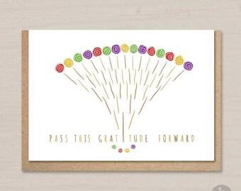 Thank you card - Pass this gratitude forward - appreciation, thankful, friendship card, note card, art print, poster