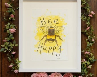 Bee Happy, bumble bee quote art print, original A4.