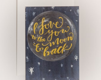 I Love You to the Moon and Back - Card