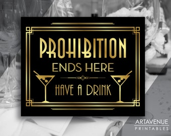 Gatsby Prohibition Quote Printable Sign, Gatsby Wedding, Roaring Twenties Party Decor, Art Deco Party Supplies - Black and Gold - ADBG1