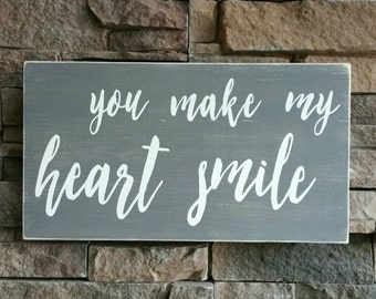 You make my heart smile sign