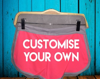 Customize Your Own Booty Shorts