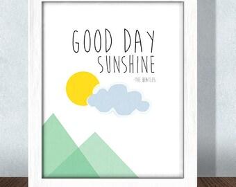 Good Day Sunshine Beatles Nursery Print