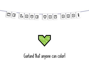 Father's Day - We Love You Dad Garland - Fun to color - download and print!