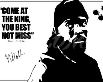 Omar Little quote art pre signed photo print - 12x8 inch - Top quality - N.O 1