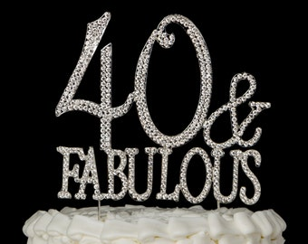 40 & Fabulous Cake Topper for 40th Birthday, Silver Crystal Rhinestone Metal Party Supplies, Decoration Ideas, Centerpiece Number