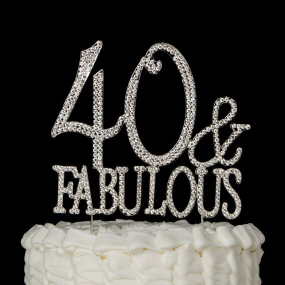 40 & Fabulous Cake Topper for 40th Birthday Silver Crystal