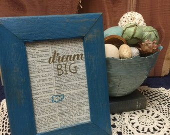 French Dictionary Covered Repurposed Canvas - Dream Big  - 4x6 - Shabby Chic- Home Decor- Gift - Gifts under 20