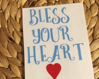 Bless Your Heart Vinyl Decal