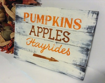 Thanksgiving Wood Sign, Wood Thanksgiving Decor, Pumpkins Apples Hayrides Sign