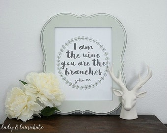 8x10 John 15:5 I am the vine you are the branches digital art print