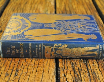 The Book of Romance by Andrew Lang - 1st edition - 1902