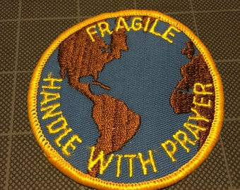 Fragile Handle With Prayer Patch
