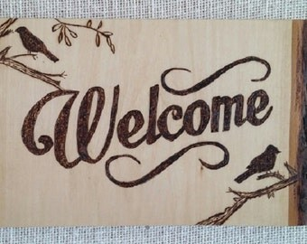 Welcome Sign Wood Burning With Birds Pyrography