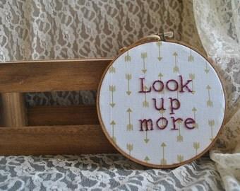 Look Up More Embroidery Hoop Art
