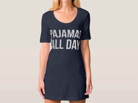 Pajamas All Day Night Day Shirt