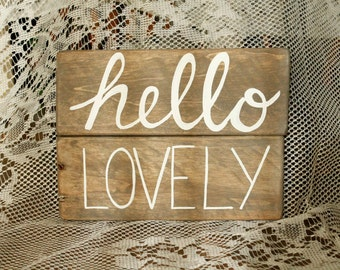 Hello Lovely - Pallet wood sign