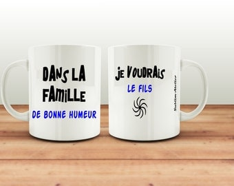 Mug, cup coffee or tea, customizable text in the family... son