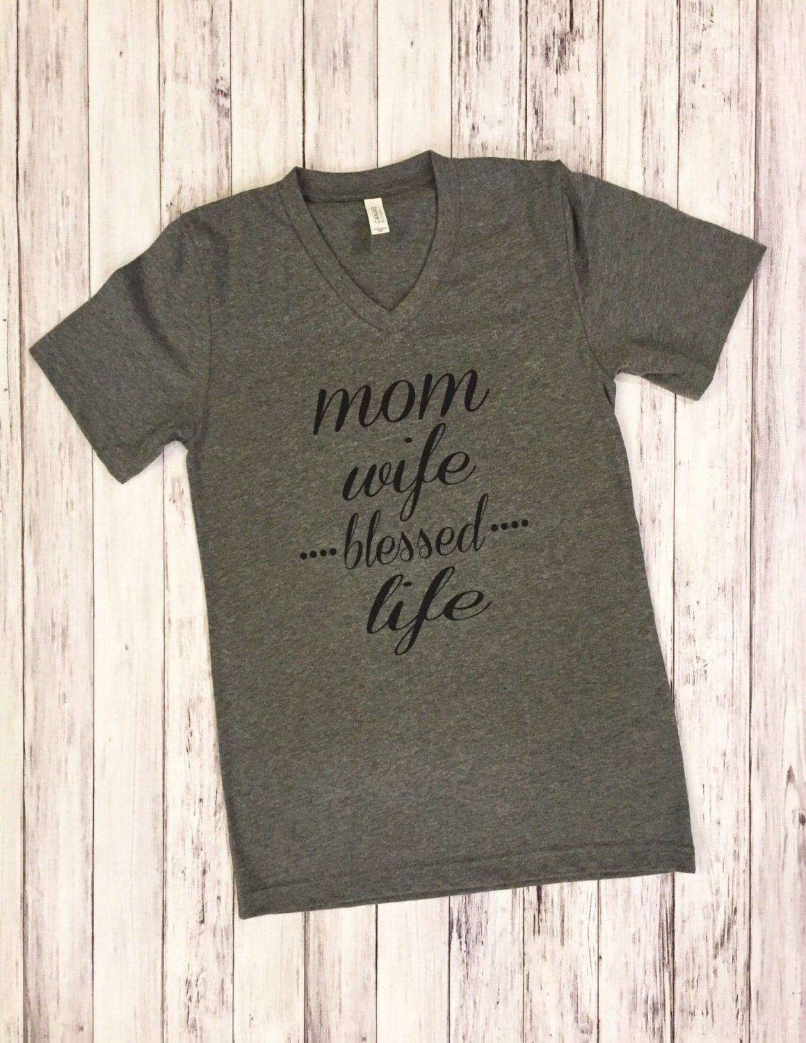 Mom Wife Blessed Life Mom Life Mom Shirts Blessed Wife