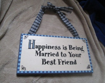 Marriage Is Being Married To Your Best Friend - Wall Hanging