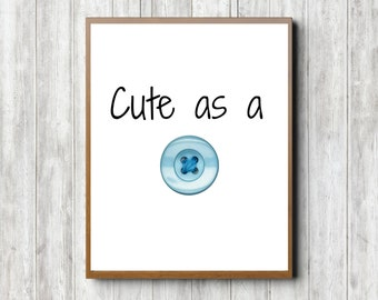 Cute As A Button Baby Boy Nursery Digital Download Art