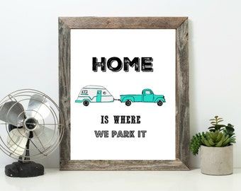 Vintage Style Camper/RV Quote Print Home Is Where We Park It Digital Download Instant RV Art Printable