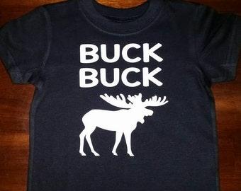 Buck buck moose tshirt
