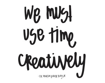 Use Time Creatively