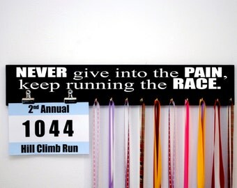 Never Give Into the Pain, Keep Running the Race Running Medal Holder and Race Bib Holder with Clips. Marathon Running Medal Display