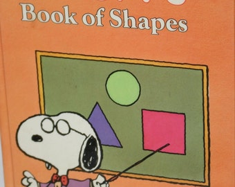 Snoopy's Book of Shapes 1987 - Snoopy and Friends - A Golden Book - Charlie Brown - Vintage Snoopy - Peanuts = Charles Schultz
