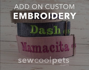 ADD ON- Embroidery for CUSTOM collars made by SewCoolPets.com
