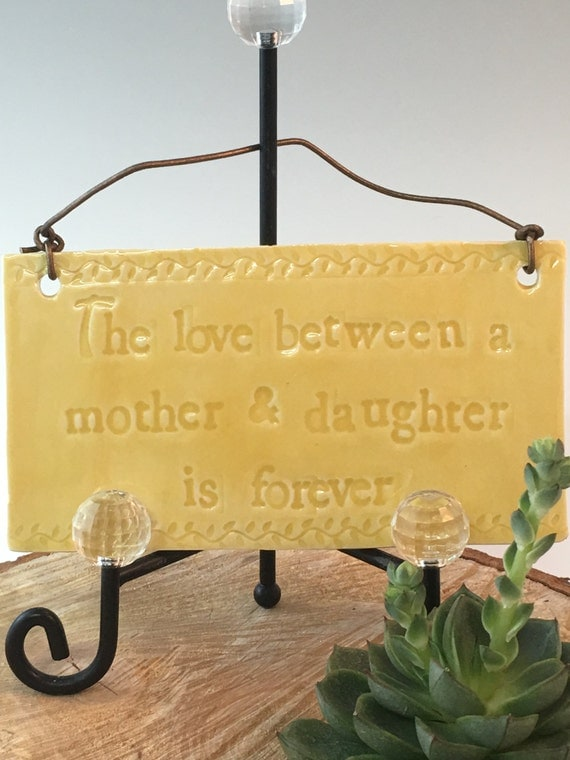 "Perfect Mother's Day gift, ""The love between a mother and daughter is forever"""