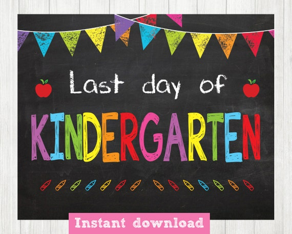 Lively image intended for last day of preschool sign printable