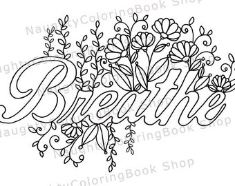 breathe printable gift coloring page yoga gifts positive vibes inspirational quote - Inspirational Word Coloring Pages