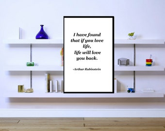 I have found that if you love life,.................