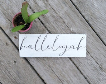 Hallelujah Wood Sign, Rustic Sign