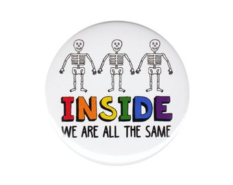 Inside We Are All The Same Button Badge Pin Rainbow Gay Lesbian LGBT Gift