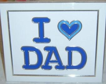 I Love Dad