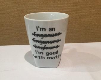 I'm an Engineer Funny Saying Mug