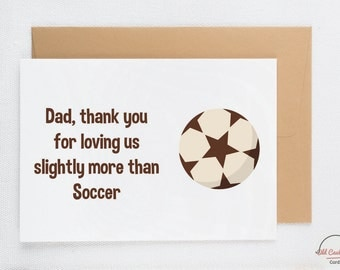Father's day card from son, funny father's day card from daughter, father birthday card, funny card for father, soccer card C036