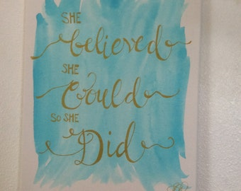 She Believed She Could So She Did Canvas