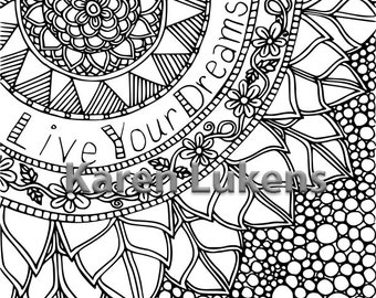 Live Your Dreams Now, 1 Adult Coloring Book Page, Printable Instant Download