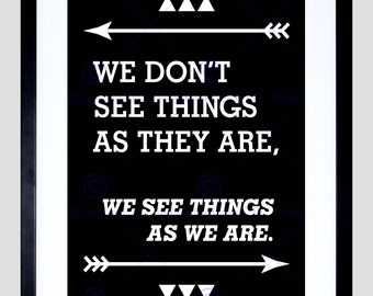Quote We Don'T See Things Are Existential Typography Poster FEQU341B
