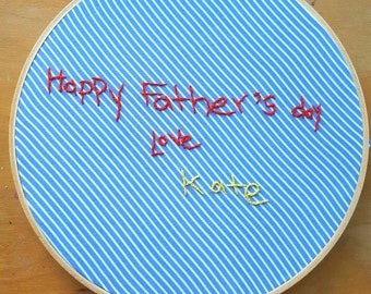 "Happy Father's day note - Hand embroidered note - My kid's art  - custom made note - 6"" hoop"